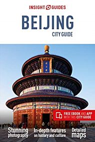 Insight Guides City Guide Beijing (Travel Guide with Free eBook)