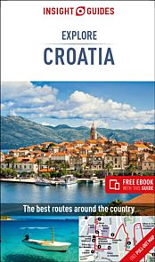 Insight Guides Explore Croatia (Travel Guide with Free eBook)
