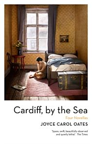 Cardiff, by the Sea. Four Novellas