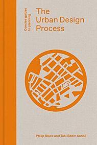 Urban Design Process, The