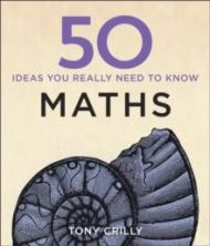 50 Maths Ideas You Really Need to Know