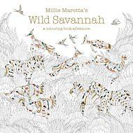 Millie Marotta's Wild Savannah : a colouring book adventure