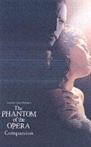 The Phantom of the Opera Companion