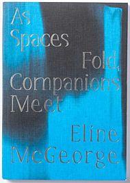As spaces fold, companions meet