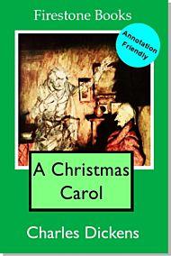 A Christmas Carol: Annotation-Friendly Edition