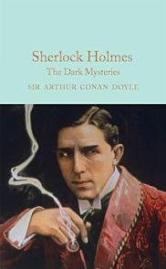 Sherlock Holmes: The Dark Mysteries