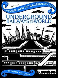 Underground Railways of the World