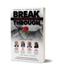 Break through featuring Marco Da Veiga
