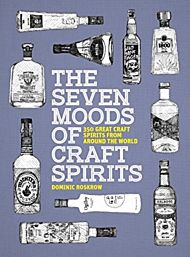 The Seven Moods of Craft Spirits
