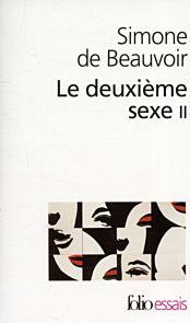 Le Deuxieme Sexe. Tome 2: L'esperience vecue