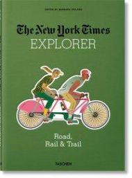 Road, Rail & Trail. The New York Times Explorer