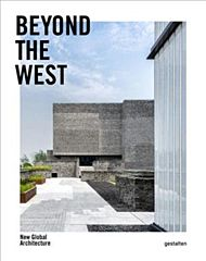 Beyond the West: New Global Architecture