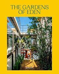 Gardens of Eden, The