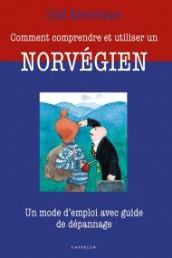 Comment comprendre et utiliser un Norvégien