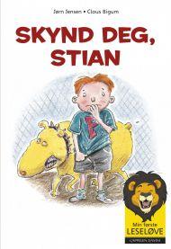 Skynd deg, Stian