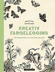 Kreativitet og mindfulness. Fargelegging som gir ro i sjelen. 100 mønstre av planter og dyr til å fa
