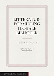 Litteraturformidling i lokale bibliotek