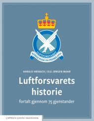 Luftforsvarets historie fortalt gjennom 75 gjenstander
