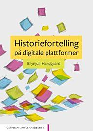 Historiefortelling på digitale plattformer