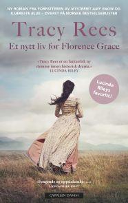 Et nytt liv for Florence Grace