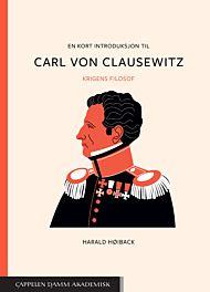 En kort introduksjon til Carl von Clausewitz