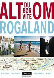 Alt du bør vite om Rogaland