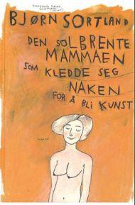 Den solbrente mammaen som kledde seg naken for å bli kunst