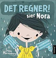 Det regner! sier Nora