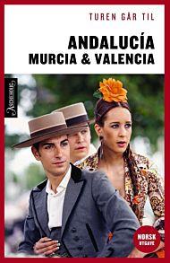 Turen går til Andalucia, Murcia og Valencia