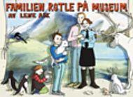 Familien Rotle på museum
