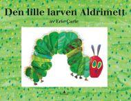 Den lille larven Aldrimett