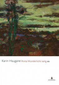 Anna Wunderlichs sang