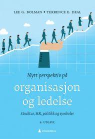 Nytt perspektiv på organisasjon og ledelse