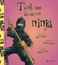 Tenk om du var en ninja