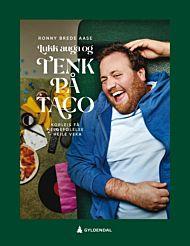 Lukk auga og tenk på taco - SIGNERT ved nettbestilling
