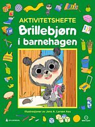 Brillebjørn i barnehagen. Aktivitetshefte