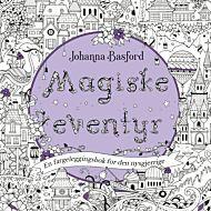 Magiske eventyr. En fargeleggingsbok for den nysgjerrige