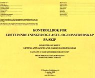 Kontrollbok for løfteinnretninger og laste- og losseredskap på skip = Register of ships' lifting app