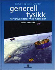 Generell fysikk for universiteter og høgskoler. Bd. 1
