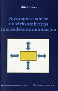 Strategisk ledelse av virksomhetens markedskommunikasjon