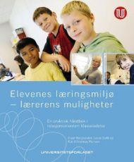Elevenes læringsmiljø - lærerens muligheter