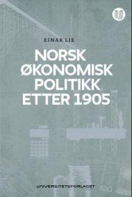 Norsk økonomisk politikk etter 1905