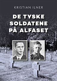 De tyske soldatene på Alfaset