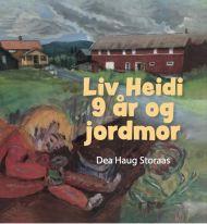 Liv Heidi 9 år og jordmor