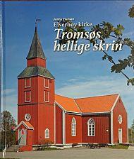 Elverhøy Kirke - Tromsøs hellige skrin