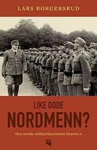 Like gode nordmenn?