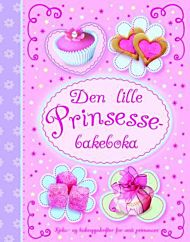 Den lille prinsessebakeboka
