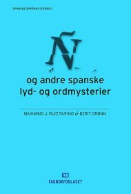 Ñ og andre spanske lyd- og ordmysterier