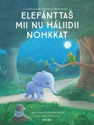 Elefántta. mii nu háliidii nohkkat
