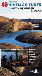 40 trivelige turer i Larvik og og omegn